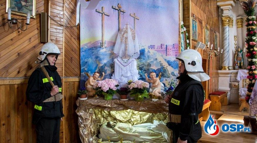 Na chwałę Bogu... czyli świąteczna służba przy Grobie Pańskim. OSP Ochotnicza Straż Pożarna
