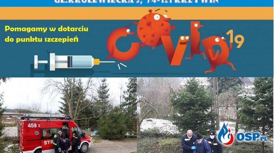 Pomagamy w dotarciu do punktu szczepień OSP Ochotnicza Straż Pożarna