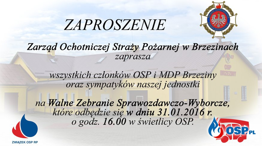 Zaproszenie na Walne Zebranie Sprawozdawczo-Wyborcze OSP Ochotnicza Straż Pożarna