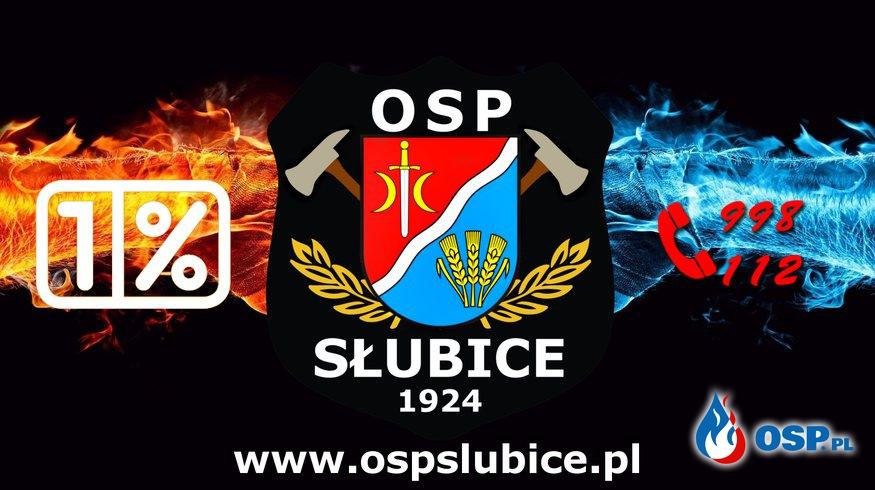 Przekaż 1% dla OSP w Słubicach OSP Ochotnicza Straż Pożarna