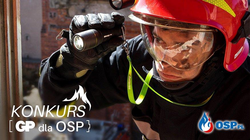 Wsparcie dla jednostek OSP od GP Batteries. KONKURS! OSP Ochotnicza Straż Pożarna