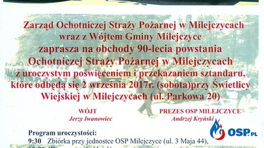 Nadanie Sztandaru i Jubileusz 90-lecia Jednostki OSP Milejczyce - zaproszenie OSP Ochotnicza Straż Pożarna