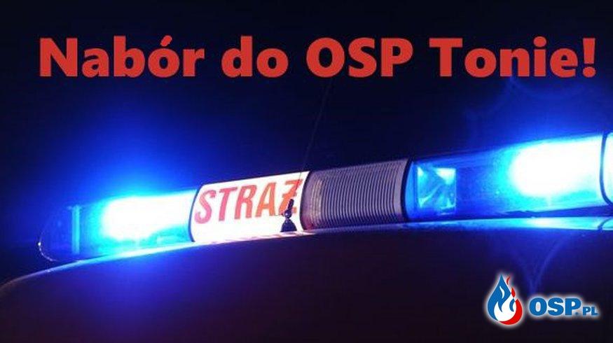 Nabór do OSP Tonie! OSP Ochotnicza Straż Pożarna