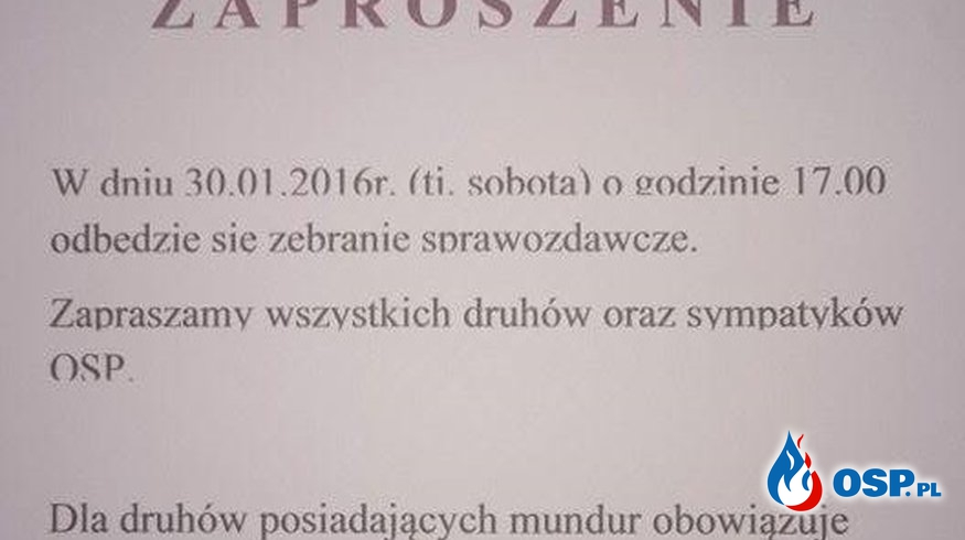 Zaproszenie na zebranie sprawozdawcze. OSP Ochotnicza Straż Pożarna