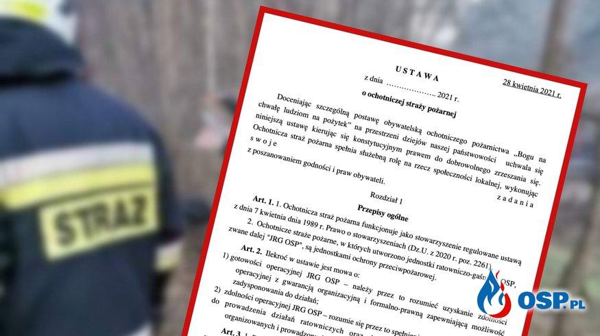 USTAWA o Ochotniczej Straży Pożarnej. Projekt z dnia 28 kwietnia 2021 r. OSP Ochotnicza Straż Pożarna