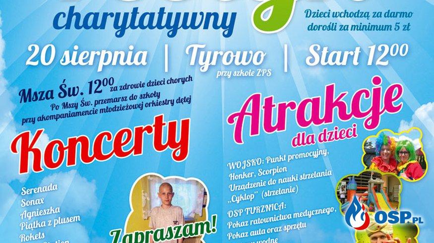 Festyn charytatywny Tyrowo 20 sierpnia start 12.00 OSP Ochotnicza Straż Pożarna