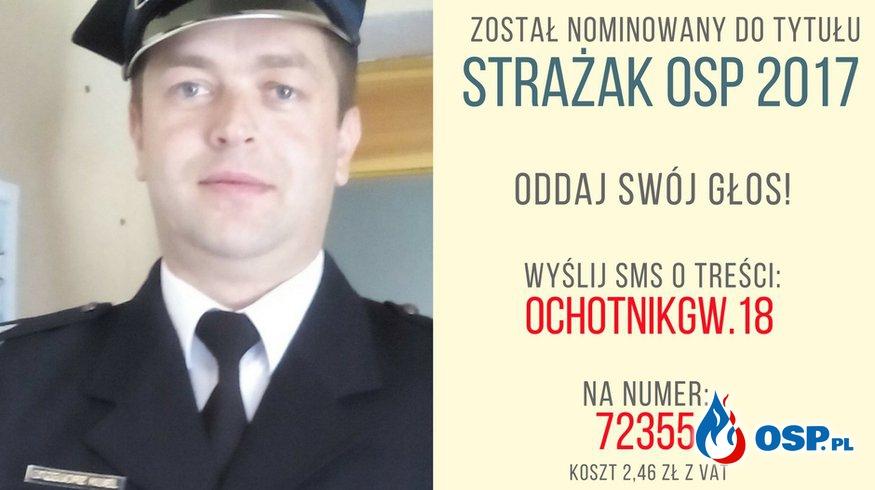 Plebiscyt STRAŻAK ROKU 2017- głosowanie OSP Ochotnicza Straż Pożarna