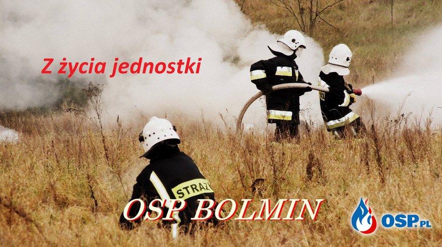 Krótka Prezentacja OSP Bolmin OSP Ochotnicza Straż Pożarna