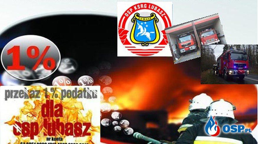 Przekaż 1% podatku dla OSP Lubasz ! OSP Ochotnicza Straż Pożarna