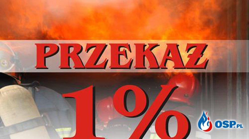 Przekaż nam swój 1% z podatku. OSP Ochotnicza Straż Pożarna