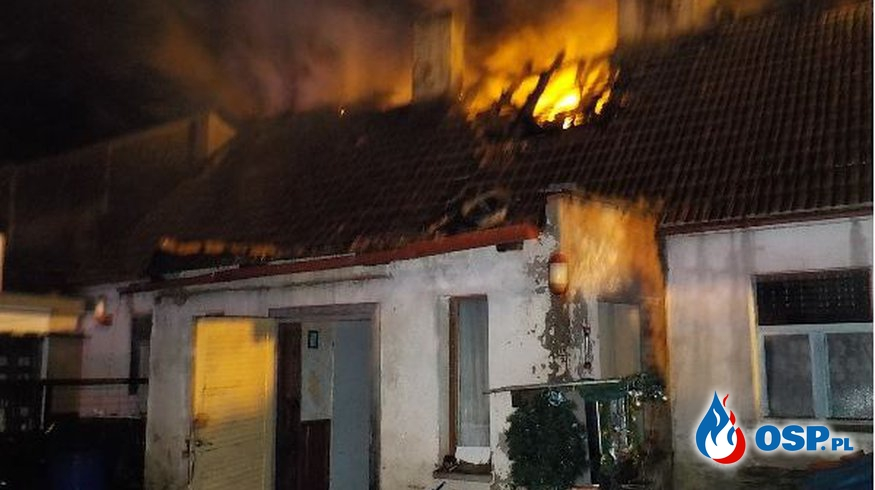 36 strażaków walczyło z pożarem budynku mieszkalnego! OSP Ochotnicza Straż Pożarna