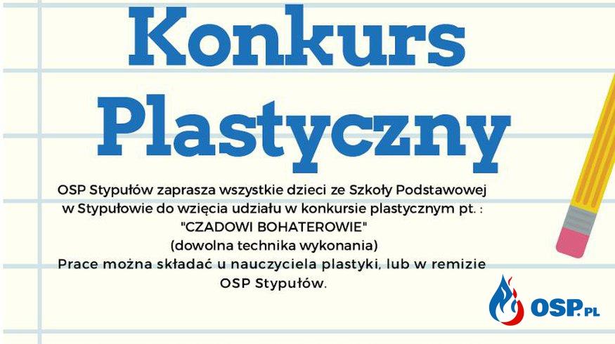 Konkurs Plastyczny !! OSP Ochotnicza Straż Pożarna
