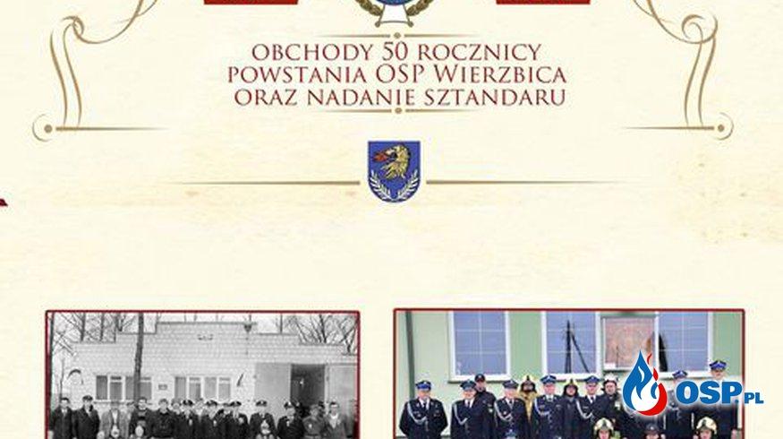 Zaproszenie na obchody 50 rocznicy powstania OSP Wierzbica OSP Ochotnicza Straż Pożarna