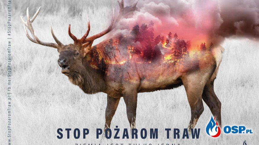 Stop Wypalaniu Traw OSP Ochotnicza Straż Pożarna