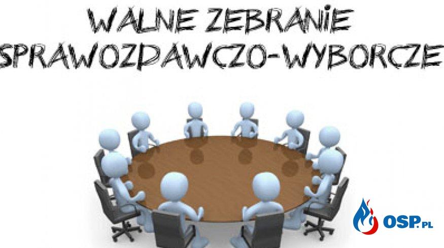 Walne zebranie sprawozdawczo-wyborcze 2016. OSP Ochotnicza Straż Pożarna