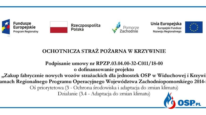 """Podpisanie umowy na realizację projektu pn.""""Zakup fabrycznie nowych wozów strażackich dla jednostek OSP w Widuchowej i Krzywinie"""". OSP Ochotnicza Straż Pożarna"""