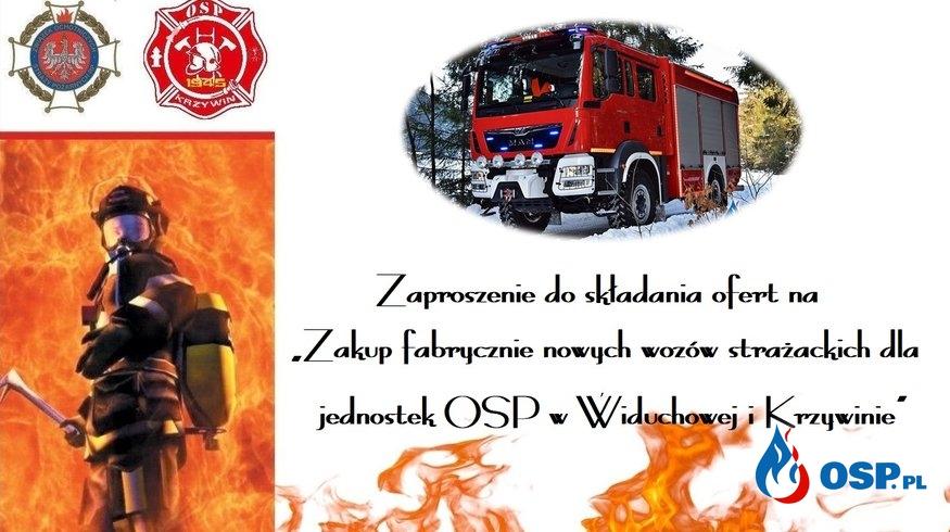 """Zaproszenie do składania ofert na """"Zakup fabrycznie nowych wozów strażackich dla jednostek OSP w Widuchowej i Krzywinie"""". OSP Ochotnicza Straż Pożarna"""
