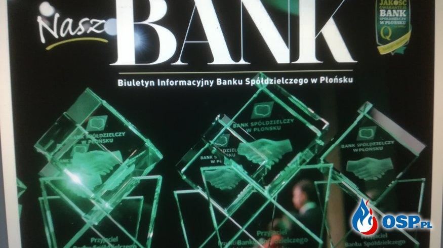 """Biuletyn Informacyjny Banku Spółdzielczego w Płońsku ,,Nasz Bank"""" OSP Ochotnicza Straż Pożarna"""