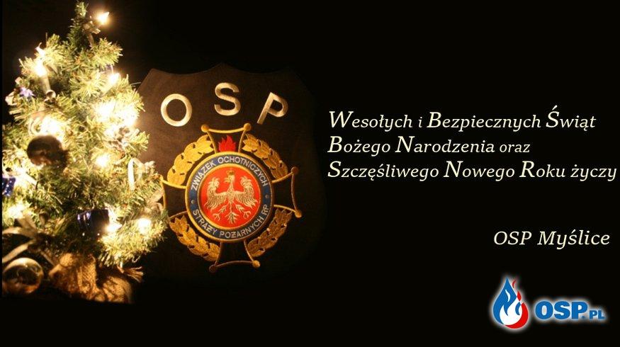 OSP Myślice życzy Wesołych Świąt ! OSP Ochotnicza Straż Pożarna
