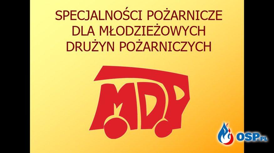 Specjalności Pożarnicze MDP OSP Ochotnicza Straż Pożarna