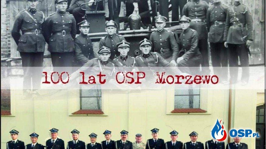 100-lecie OSP Morzewo - informacja OSP Ochotnicza Straż Pożarna