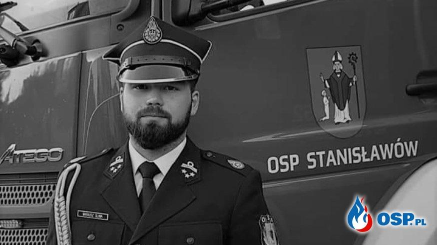 Zmarł Mariusz Śliwa, strażak OSP Stanisławów. Był ciężko ranny po wypadku. OSP Ochotnicza Straż Pożarna